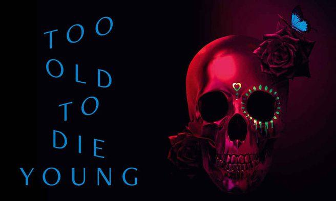 Too_old_to_die_young_portada_Revista_Mutaciones